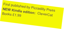 NEW Kindle edition! CleverCat Books 2015 £1.99